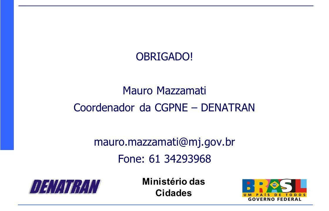 Coordenador da CGPNE – DENATRAN