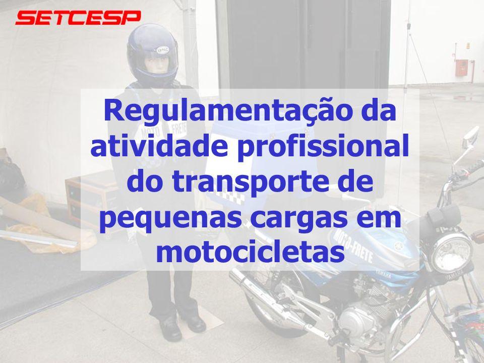 Regulamentação da atividade profissional do transporte de pequenas cargas em motocicletas