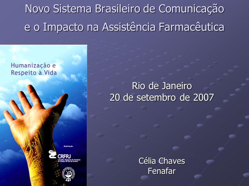 Rio de Janeiro 20 de setembro de 2007 Célia Chaves Fenafar