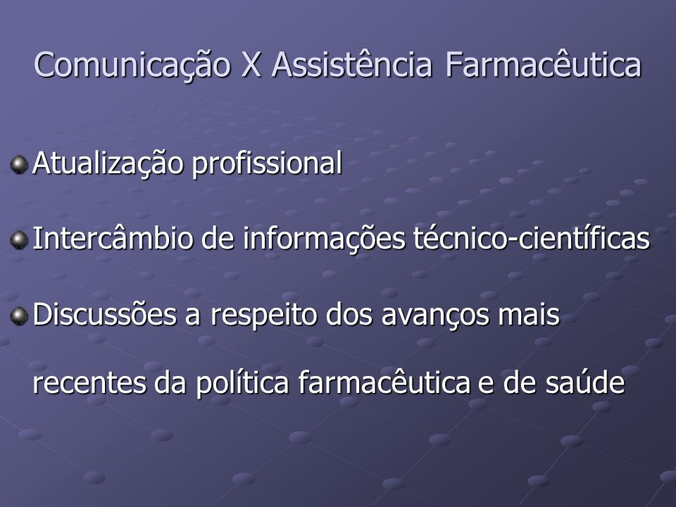 Comunicação X Assistência Farmacêutica
