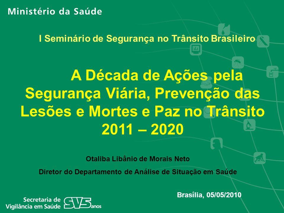 I Seminário de Segurança no Trânsito Brasileiro