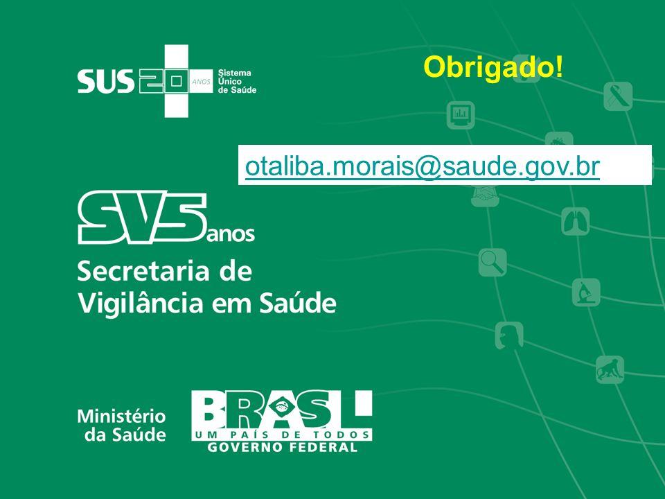 Obrigado! otaliba.morais@saude.gov.br 30