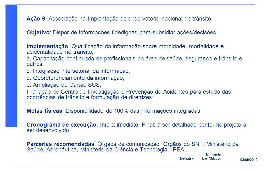 Ação 6: Associação na Implantação do observatório nacional de trânsito.