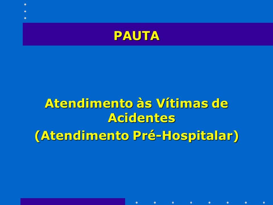 Atendimento às Vítimas de Acidentes (Atendimento Pré-Hospitalar)