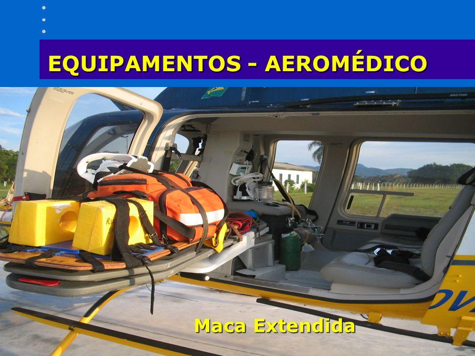 EQUIPAMENTOS - AEROMÉDICO