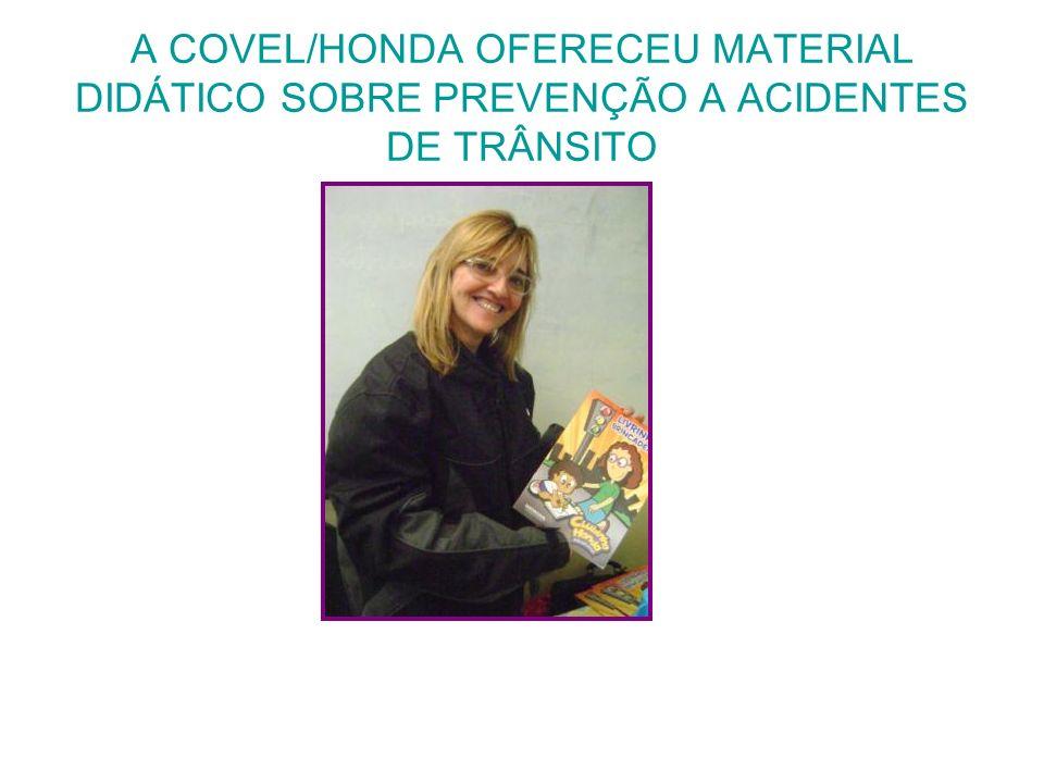 A COVEL/HONDA OFERECEU MATERIAL DIDÁTICO SOBRE PREVENÇÃO A ACIDENTES DE TRÂNSITO
