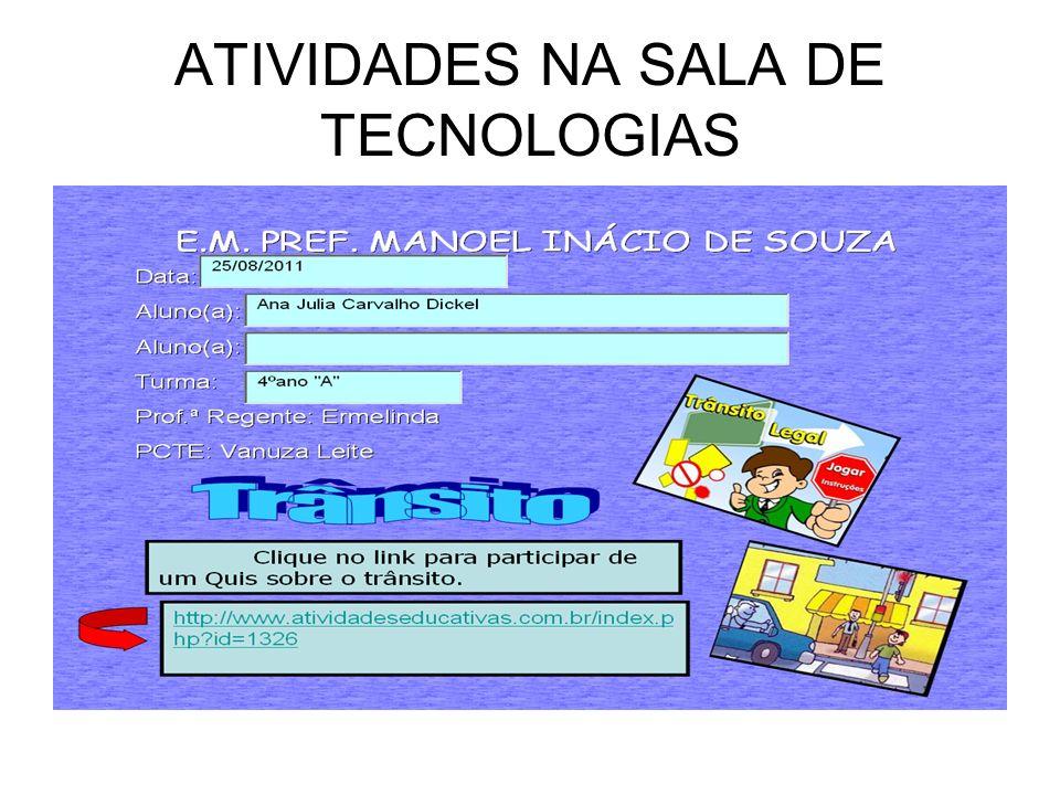 ATIVIDADES NA SALA DE TECNOLOGIAS