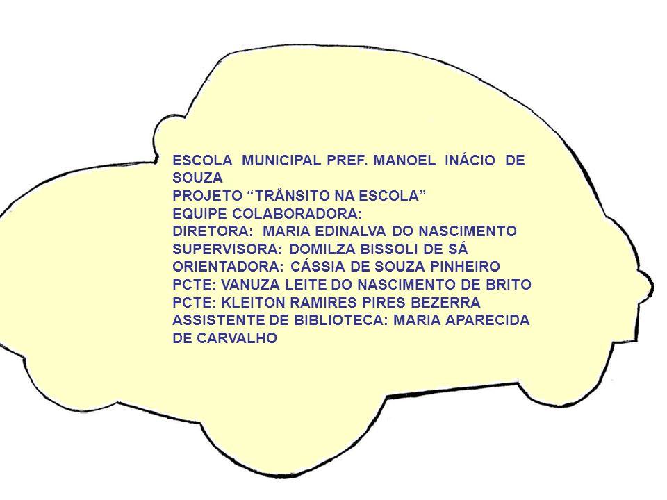 ESCOLA MUNICIPAL PREF. MANOEL INÁCIO DE SOUZA