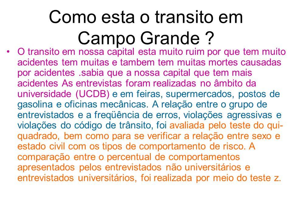 Como esta o transito em Campo Grande