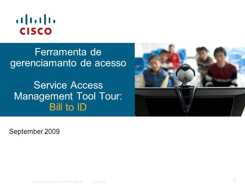 Ferramenta de gerenciamanto de acesso Service Access Management Tool Tour: Bill to ID