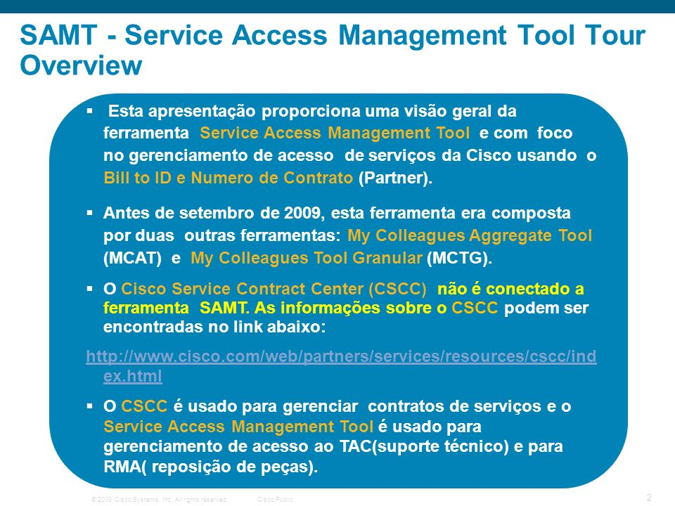 SAMT - Service Access Management Tool Tour Overview