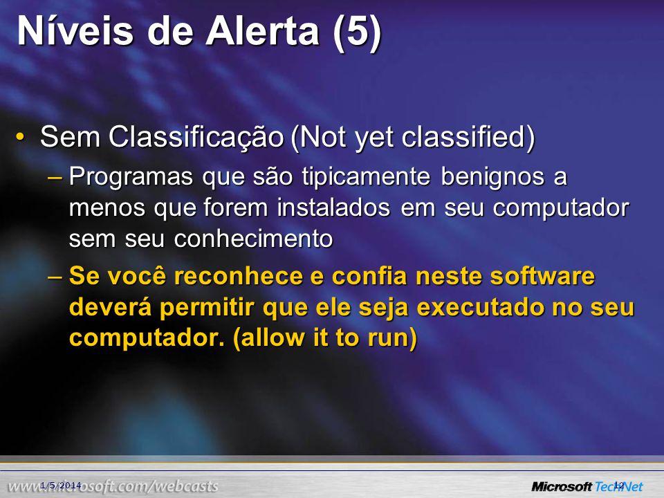 Níveis de Alerta (5) Sem Classificação (Not yet classified)