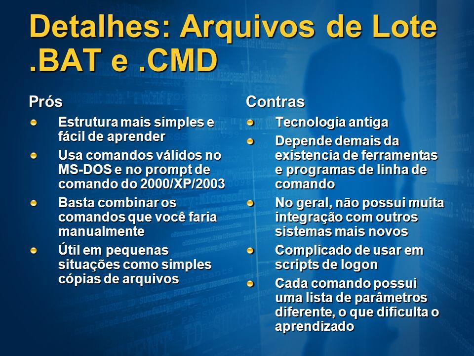 Detalhes: Arquivos de Lote .BAT e .CMD