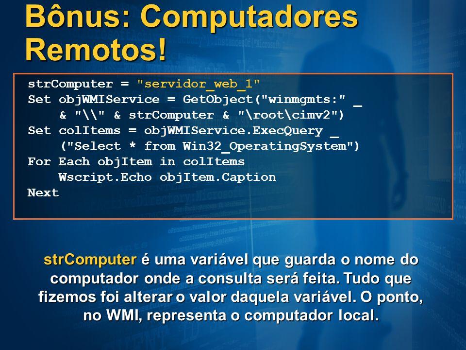 Bônus: Computadores Remotos!