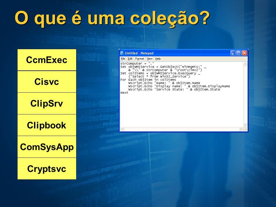 O que é uma coleção CcmExec Cisvc ClipSrv Clipbook ComSysApp Cryptsvc