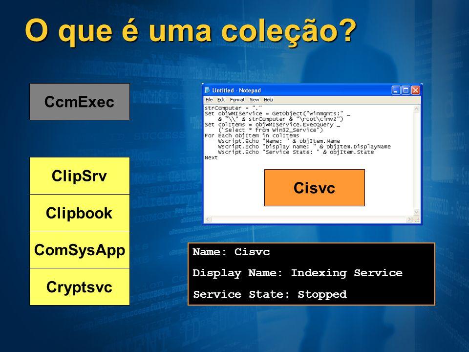 O que é uma coleção CcmExec ClipSrv Cisvc Clipbook ComSysApp Cryptsvc