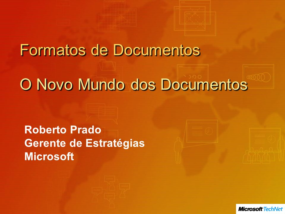 Formatos de Documentos O Novo Mundo dos Documentos