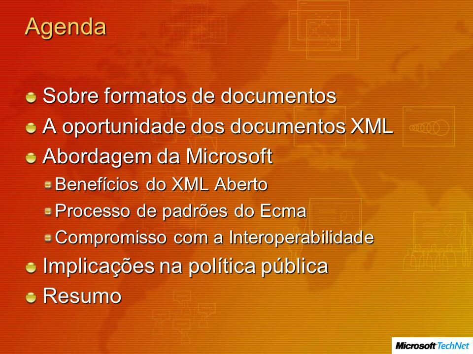 Agenda Sobre formatos de documentos A oportunidade dos documentos XML