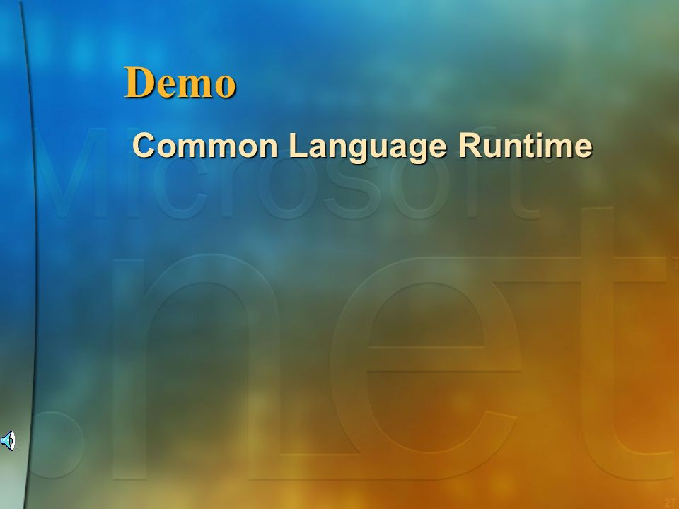 Demo Common Language Runtime