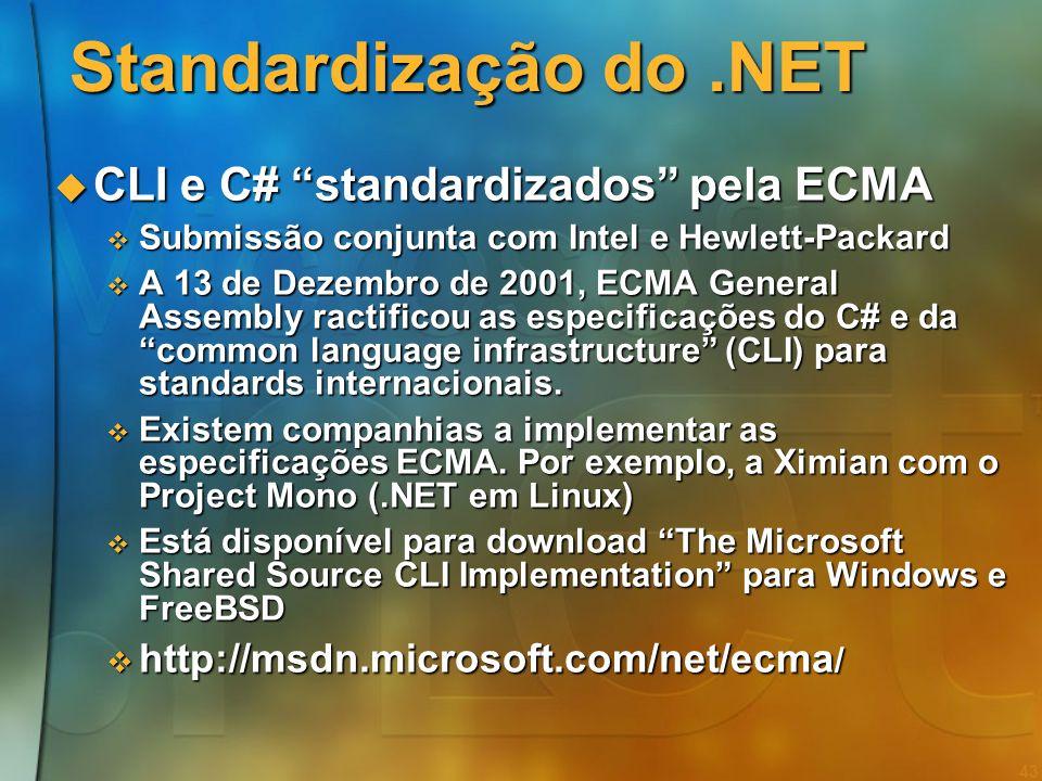 Standardização do .NET CLI e C# standardizados pela ECMA