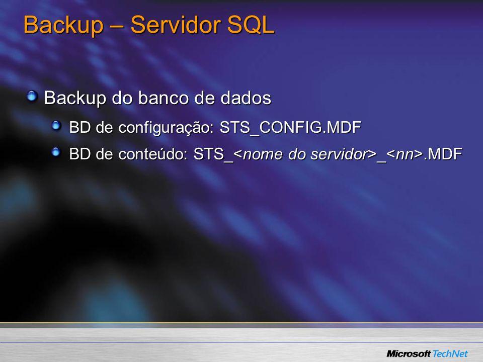 Backup – Servidor SQL Backup do banco de dados