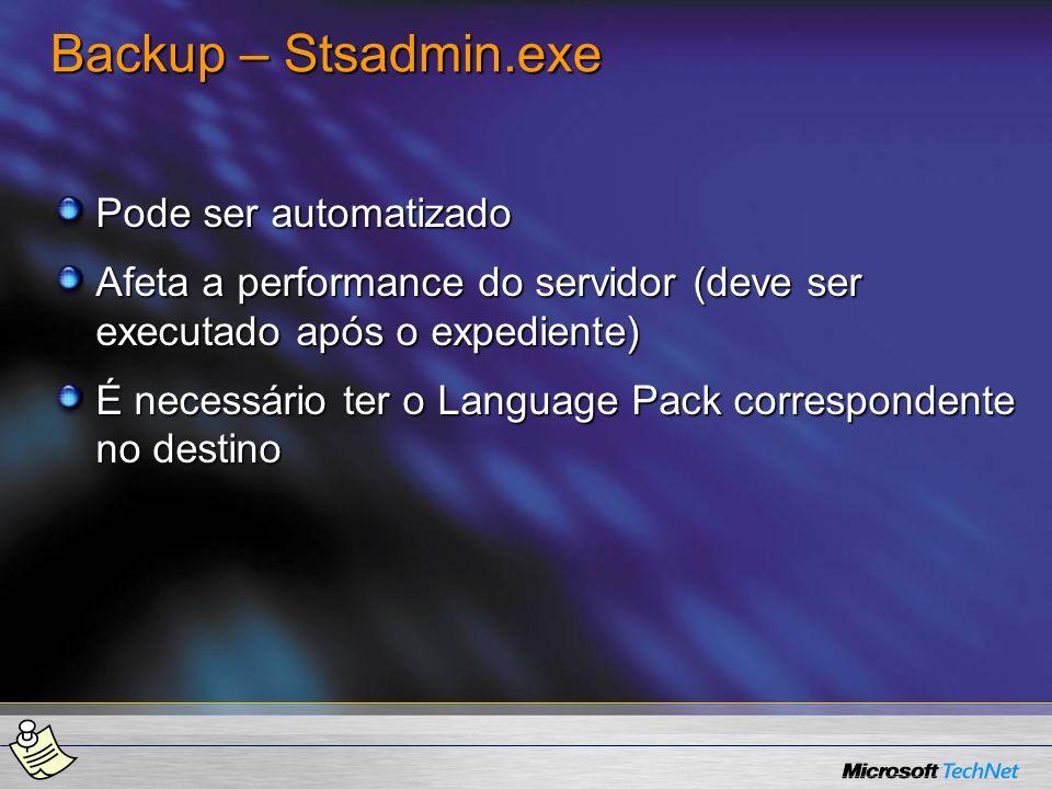 Backup – Stsadmin.exe Pode ser automatizado
