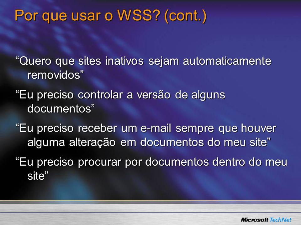 Por que usar o WSS (cont.)
