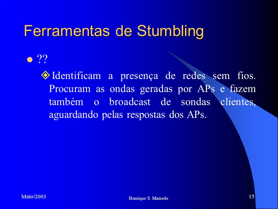 Ferramentas de Stumbling