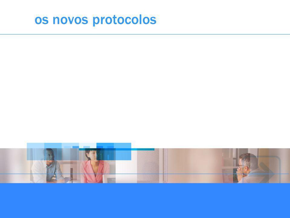 os novos protocolos