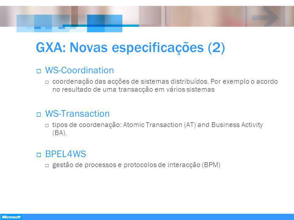GXA: Novas especificações (2)