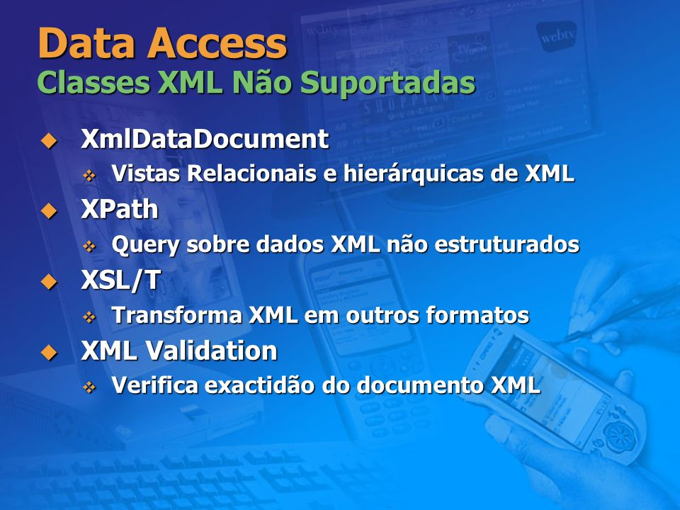 Data Access Classes XML Não Suportadas
