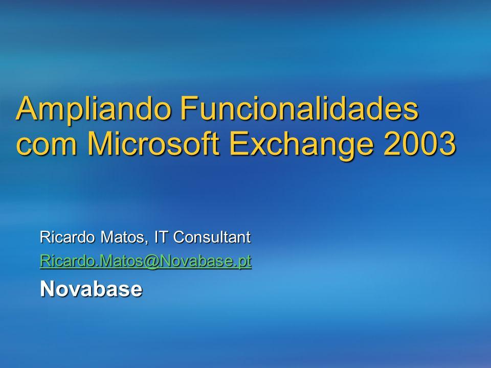 Ampliando Funcionalidades com Microsoft Exchange 2003