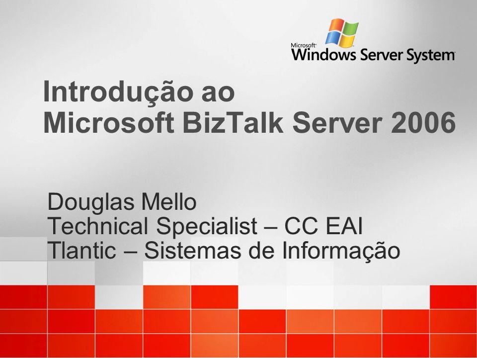 Introdução ao Microsoft BizTalk Server 2006