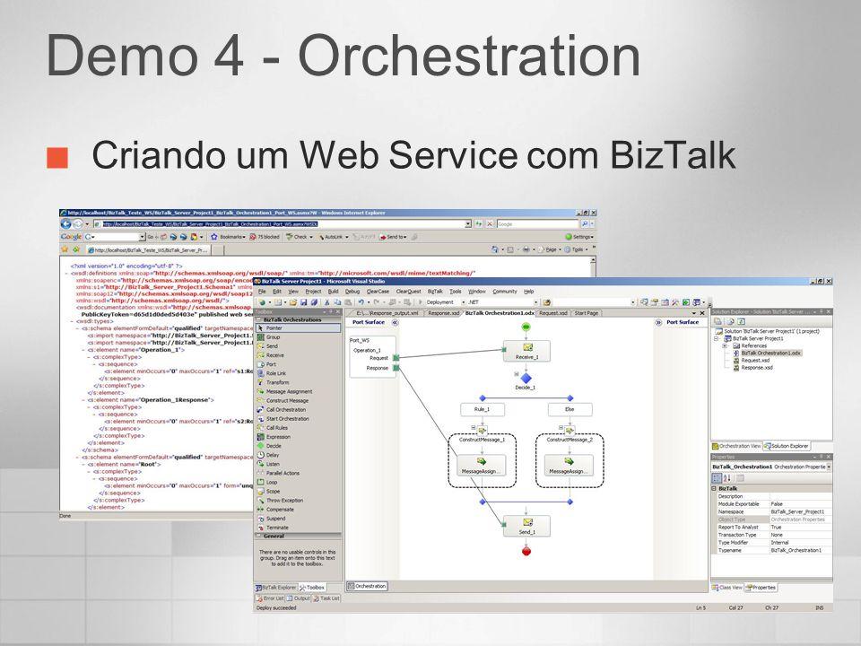 Demo 4 - Orchestration Criando um Web Service com BizTalk