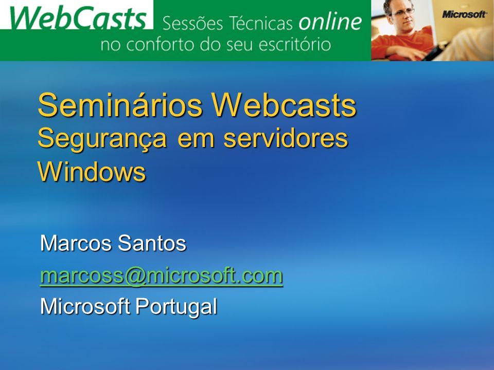Seminários Webcasts Segurança em servidores Windows