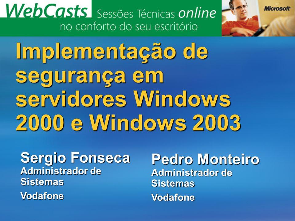 Implementação de segurança em servidores Windows 2000 e Windows 2003