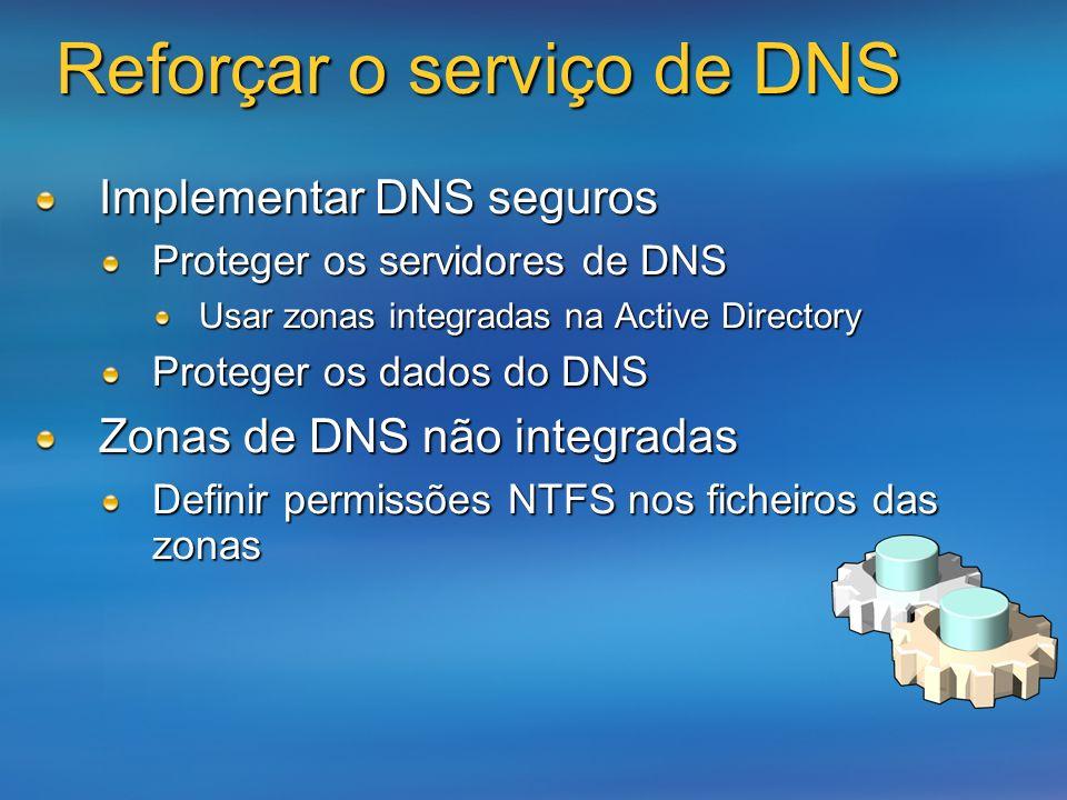 Reforçar o serviço de DNS