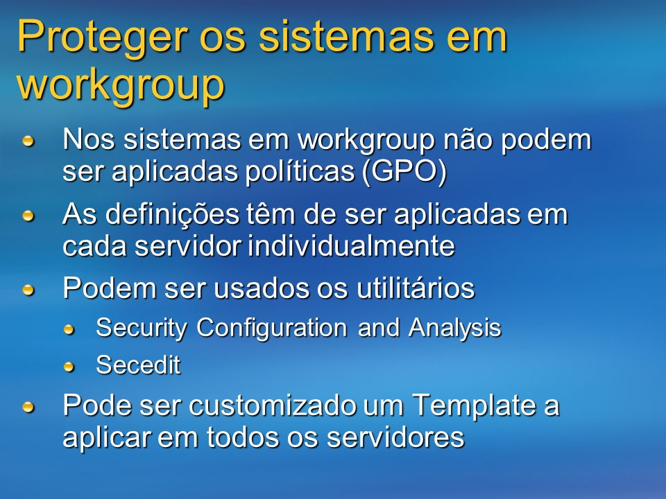 Proteger os sistemas em workgroup