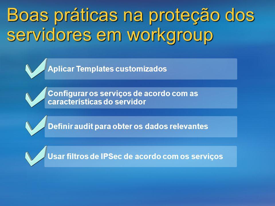 Boas práticas na proteção dos servidores em workgroup