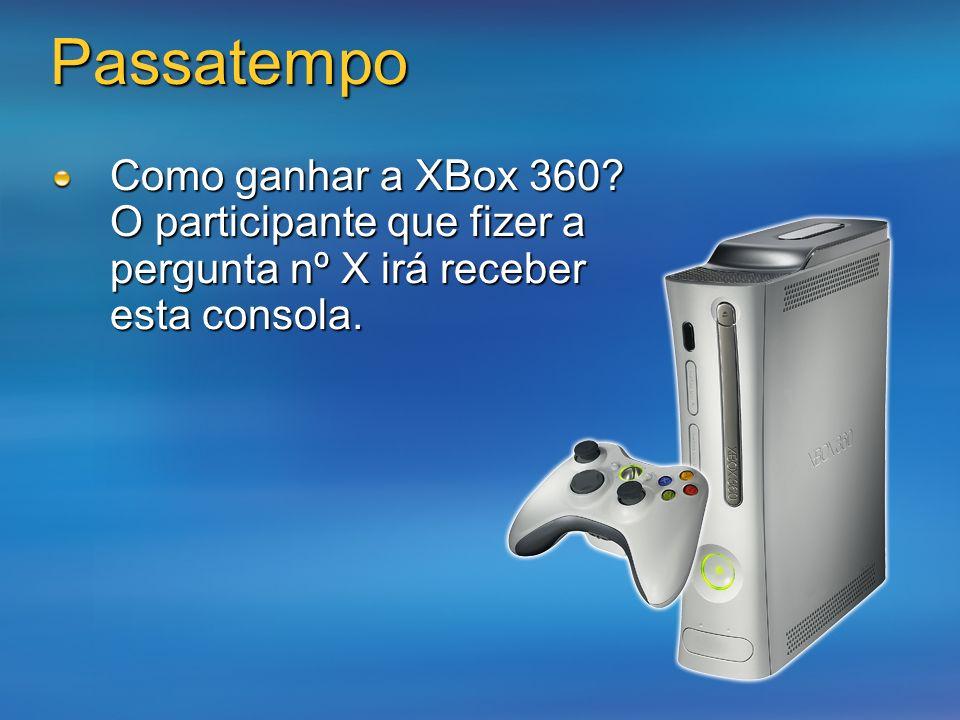 Passatempo Como ganhar a XBox 360.