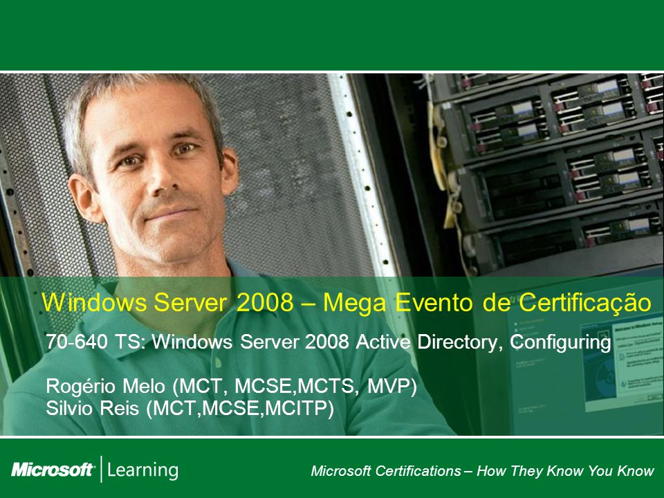 Windows Server 2008 – Mega Evento de Certificação