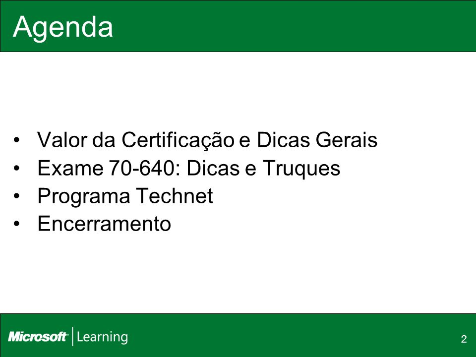 Agenda Valor da Certificação e Dicas Gerais