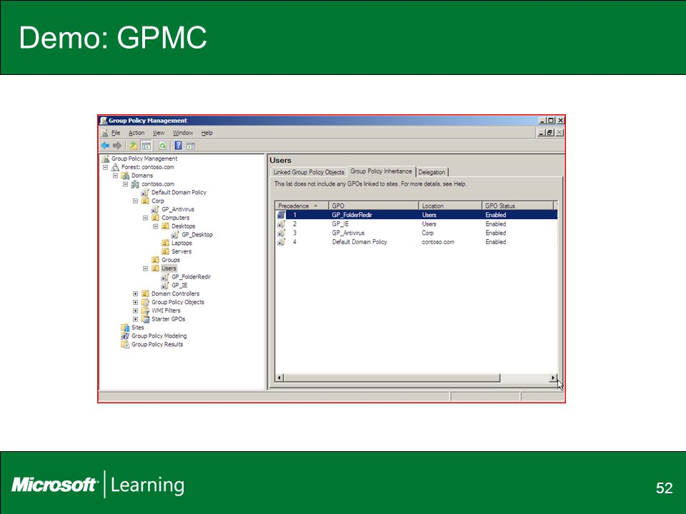 Demo: GPMC enforce, OU hierarchy, block inheritance,