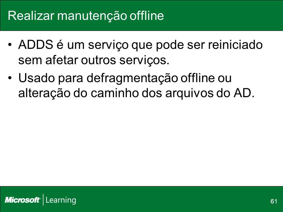 Realizar manutenção offline