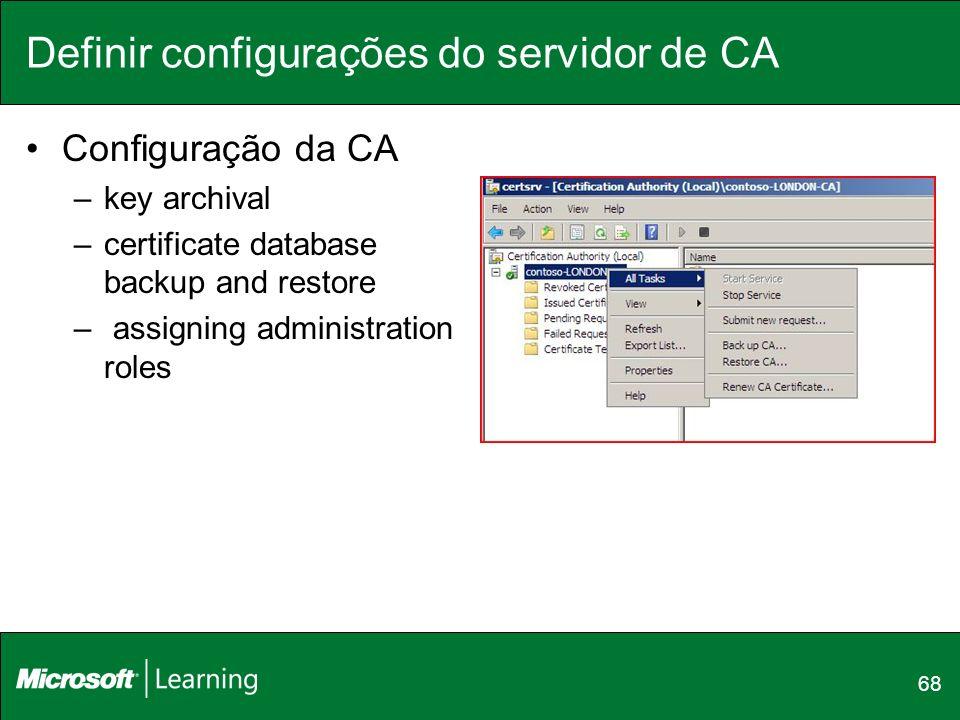 Definir configurações do servidor de CA