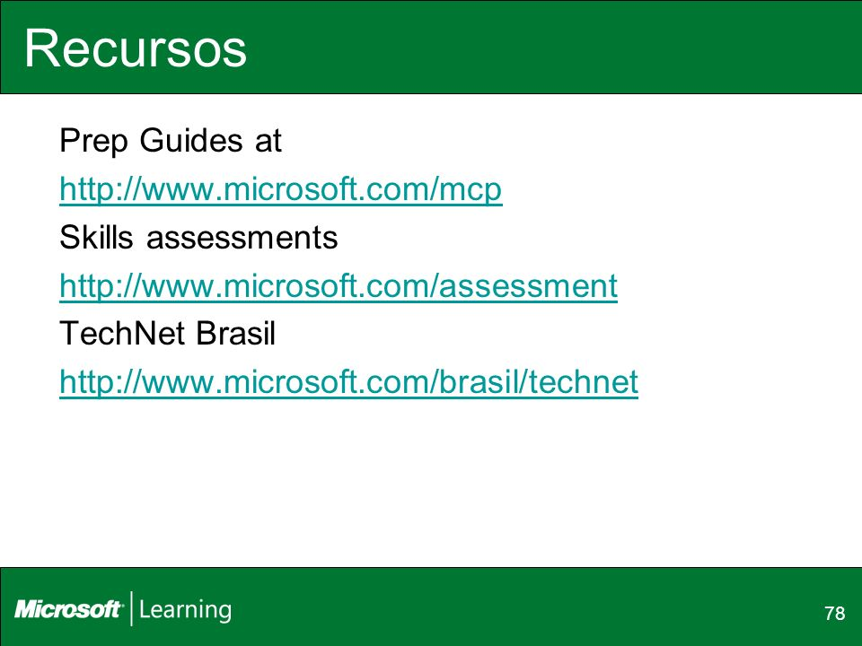Recursos Prep Guides at http://www.microsoft.com/mcp