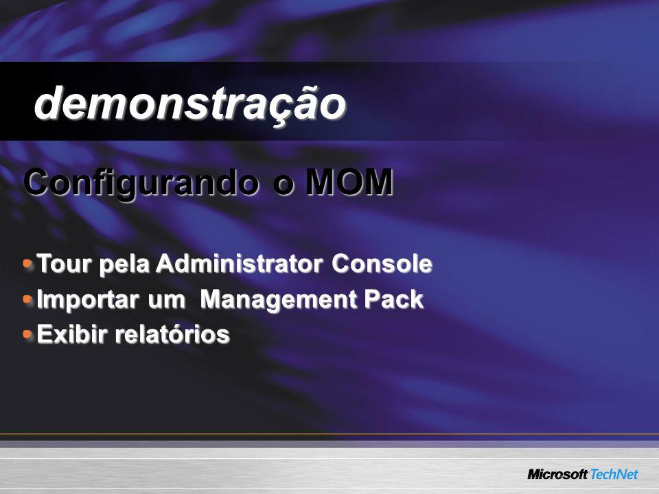 demonstração Configurando o MOM Tour pela Administrator Console