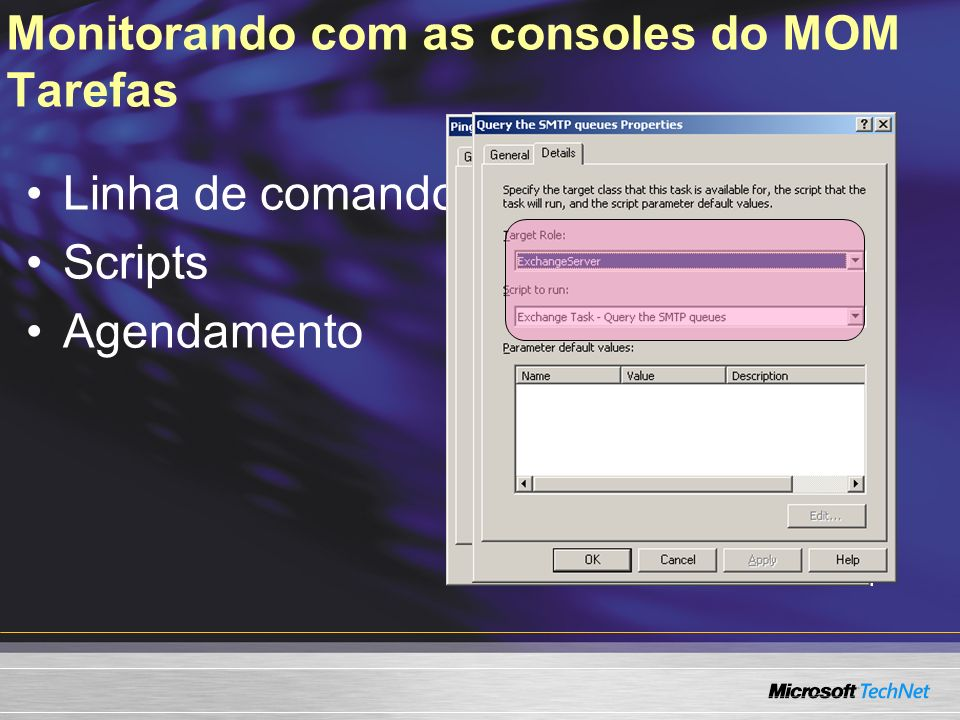 Monitorando com as consoles do MOM Tarefas