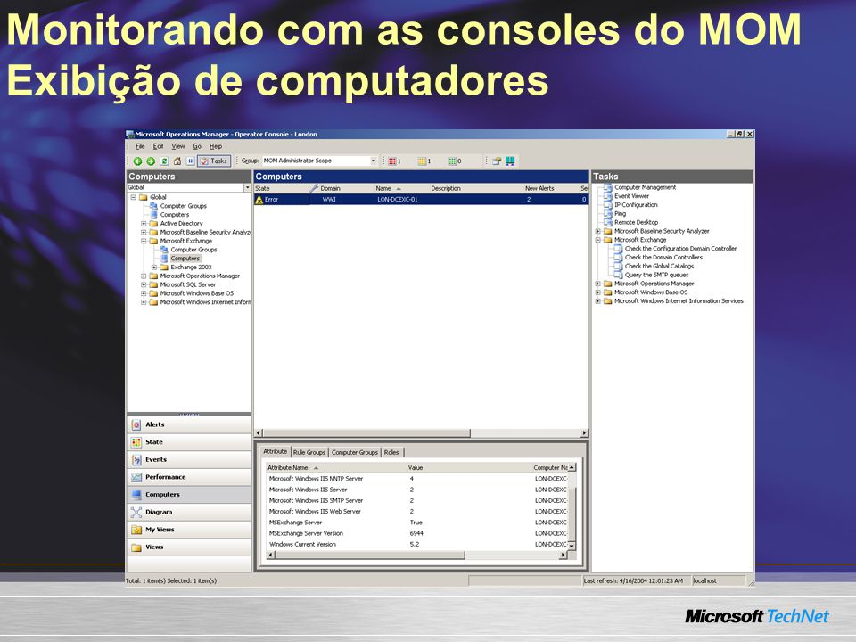 Monitorando com as consoles do MOM Exibição de computadores