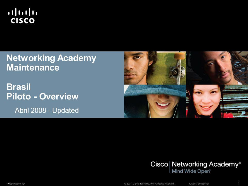 Networking Academy Maintenance Brasil Piloto - Overview